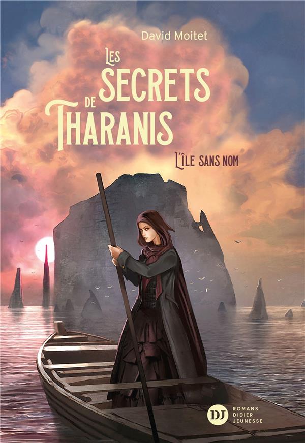 LES SECRETS DE THARANIS - TOME 1, L'ILE SANS NOM