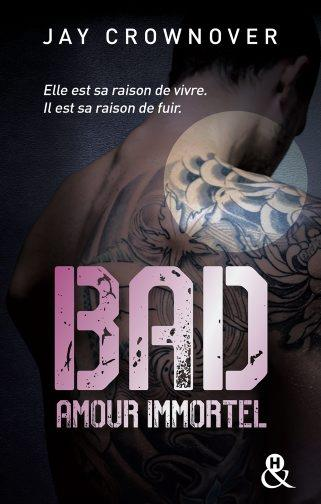 BAD - T4 AMOUR IMMORTEL