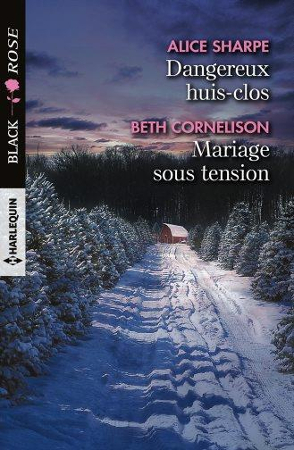DANGEREUX HUIS-CLOS - MARIAGE SOUS TENSION