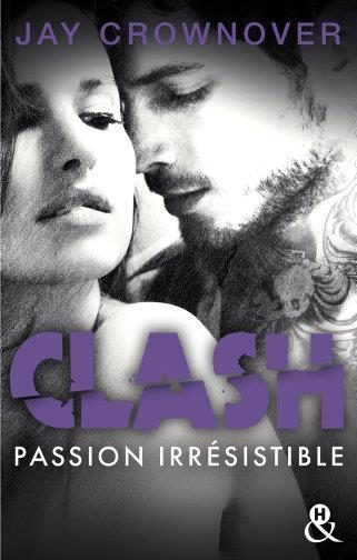 CLASH T4 : PASSION IRRESISTIBLE