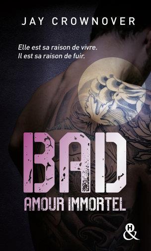 BAD - T4 AMOUR IMMORTEL