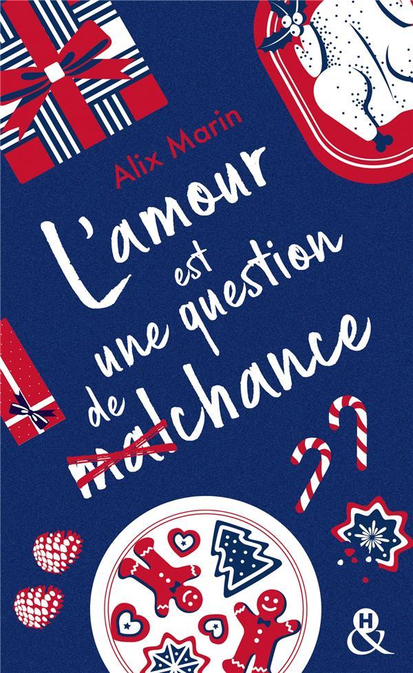 """L'AMOUR EST UNE QUESTION DE (MAL)CHANCE - APRES """"NOS PETITES INCONSEQUENCES"""" DECOUVREZ LA NOUVELLE C"""