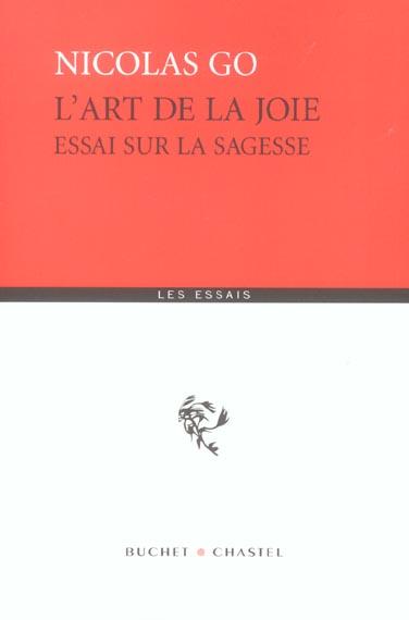 L ART DE LA JOIE ESSAI SUR LA SAGESSE