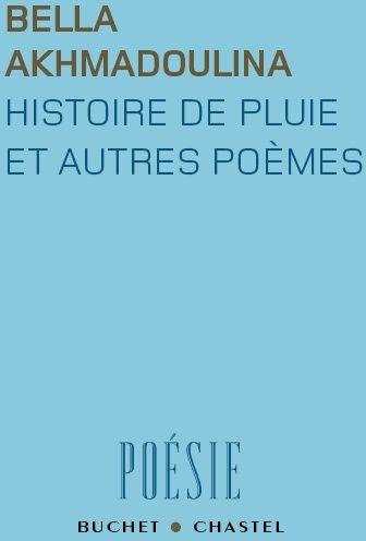 HISTOIRE DE PLUIE ET AUTRES POEMES