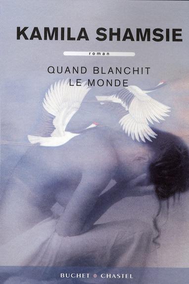 QUAND BLANCHIT LE MONDE