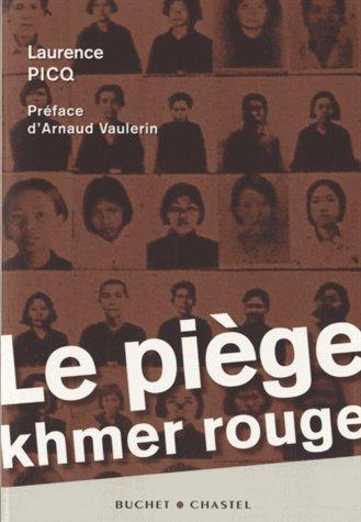 LE PIEGE KHMER ROUGE