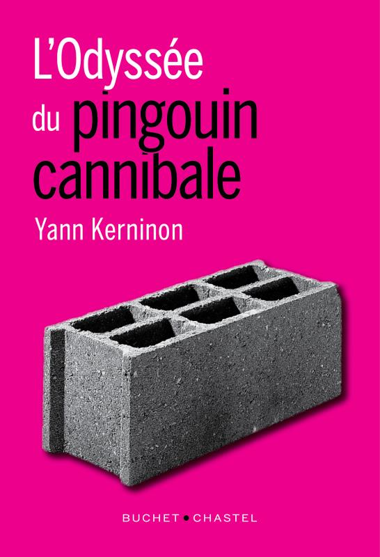 L ODYSSEE DU PINGOUIN CANNIBALE