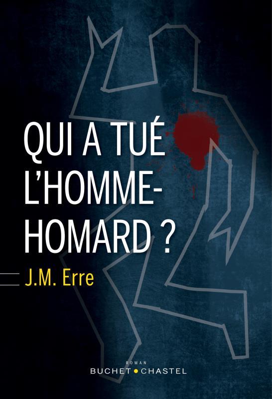 QUI A TUE L HOMME-HOMARD ?