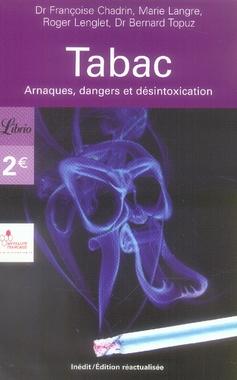 TABAC - ARNAQUES, DANGERS ET DESINTOXICATION