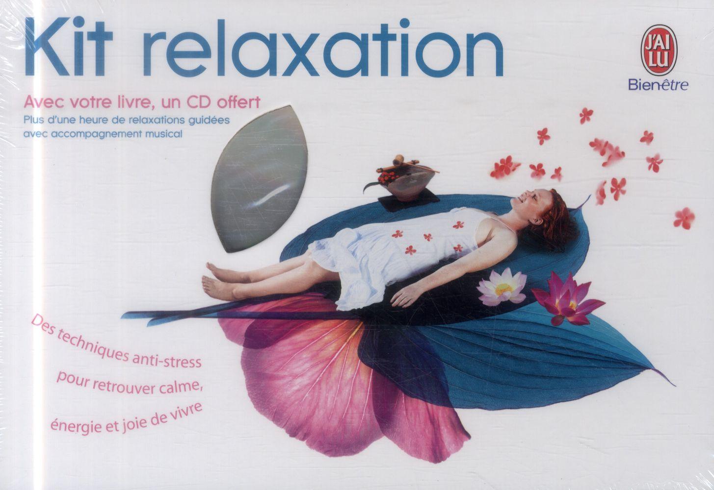 KIT RELAXATION - AVEC VOTRE LIVRE, UN CD OFFERT
