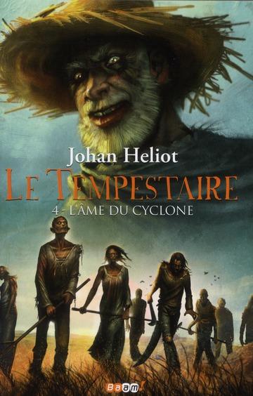 L'AME DU CYCLONE - LE TEMPESTAIRE - T4