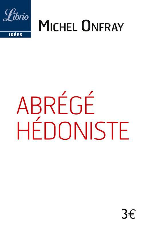 ABREGE HEDONISTE