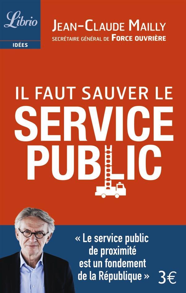 IL FAUT SAUVER LE SERVICE PUBLIC