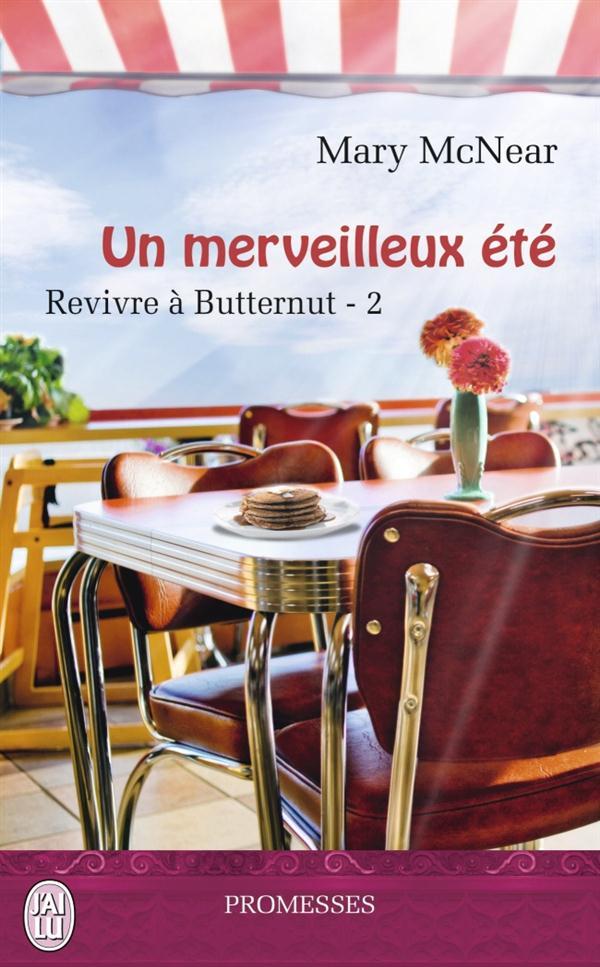UN MERVEILLEUX ETE - REVIVRE A BUTTERNUT - T2