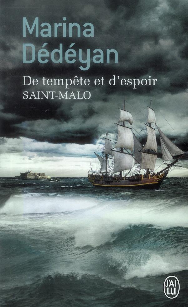 DE TEMPETE ET D'ESPOIR - SAINT-MALO
