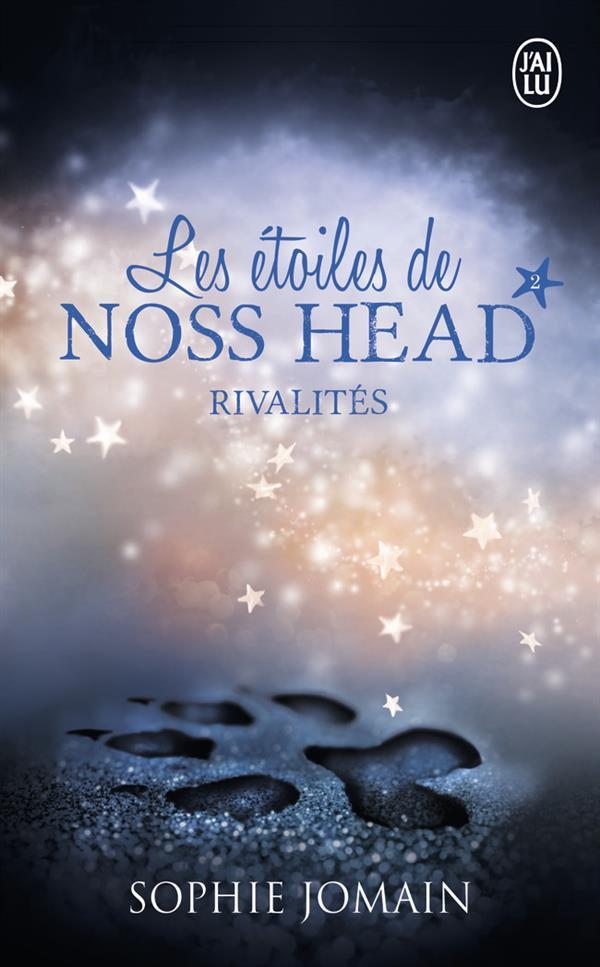 RIVALITES - LES ETOILES DE NOSS HEAD - T2