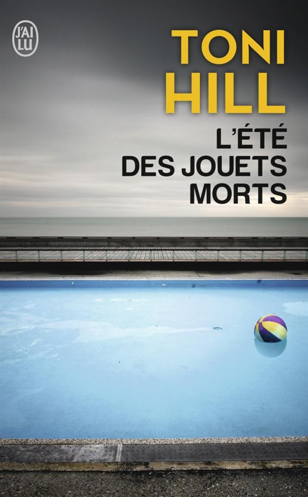 L'ETE DES JOUETS MORTS