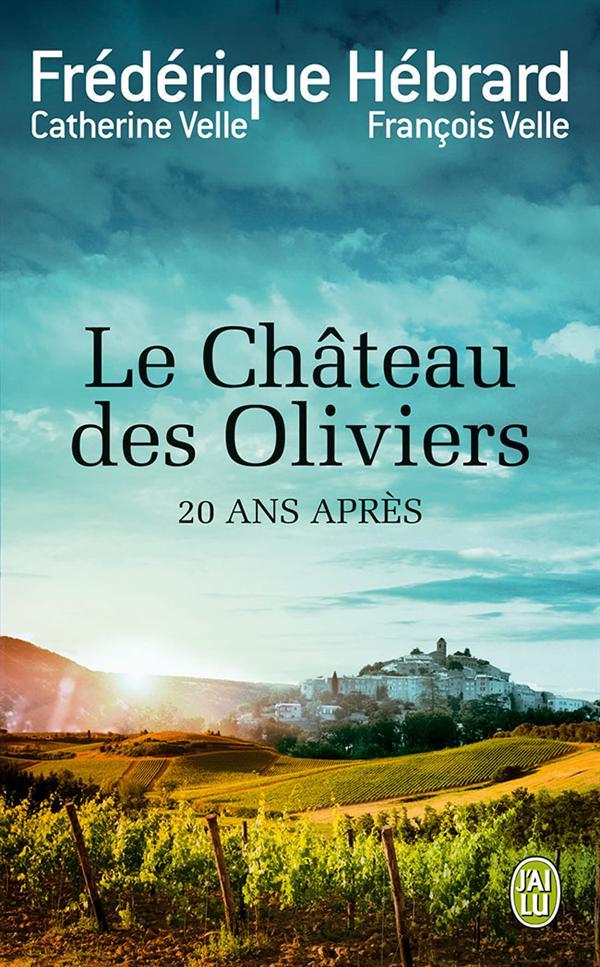 LE CHATEAU DES OLIVIERS