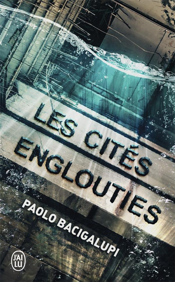 LES CITES ENGLOUTIES - THE DROWNED CITIES