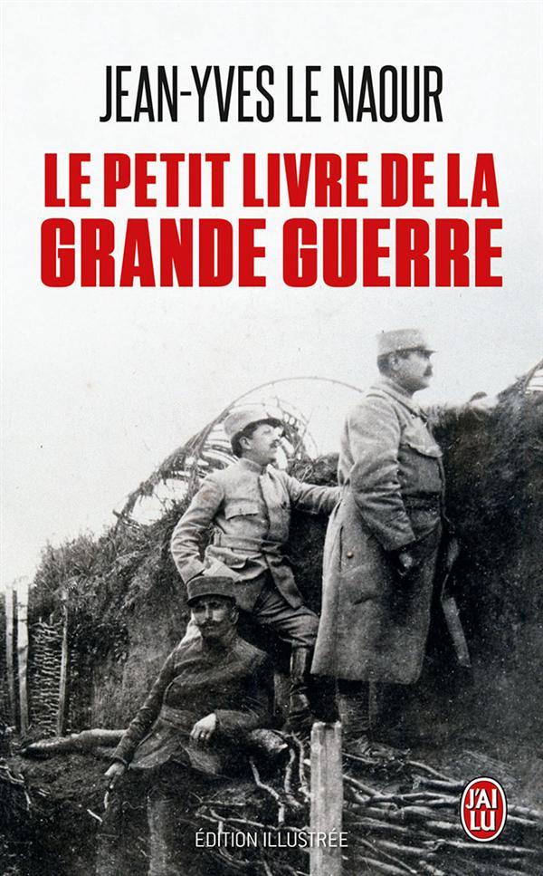 LE PETIT LIVRE DE LA GRANDE GUERRE - DOCUMENT - T10662