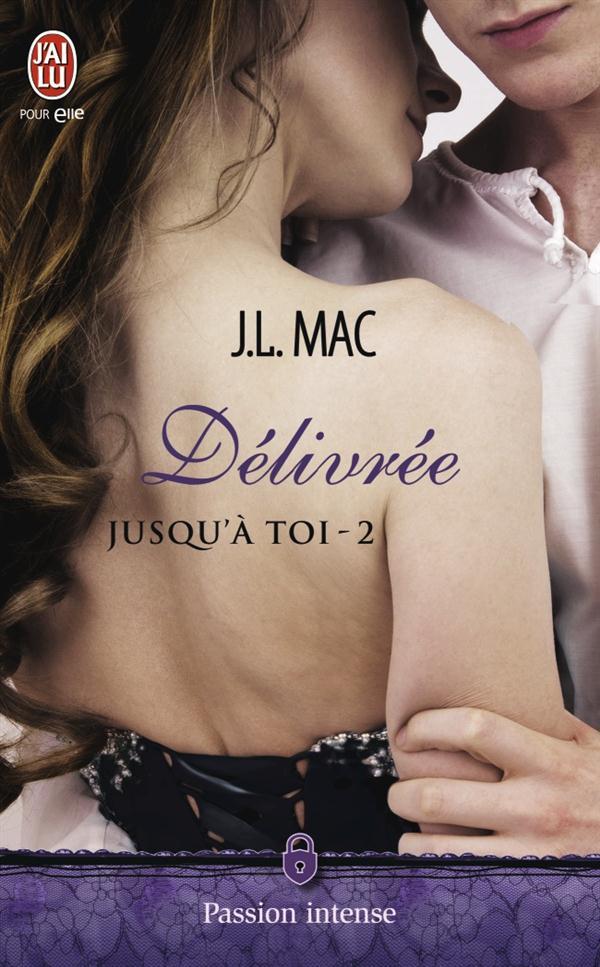 JUSQU'A TOI - 2 - DELIVREE