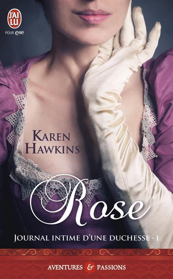 ROSE - JOURNAL INTIME D'UNE DUCHESSE - T1