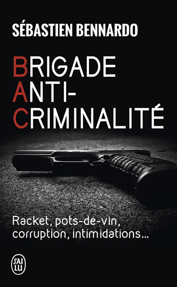 BRIGADE ANTI-CRIMINALITE