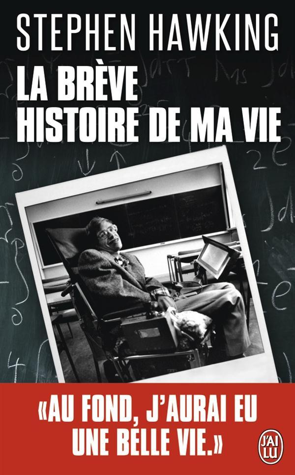 LA BREVE HISTOIRE DE MA VIE