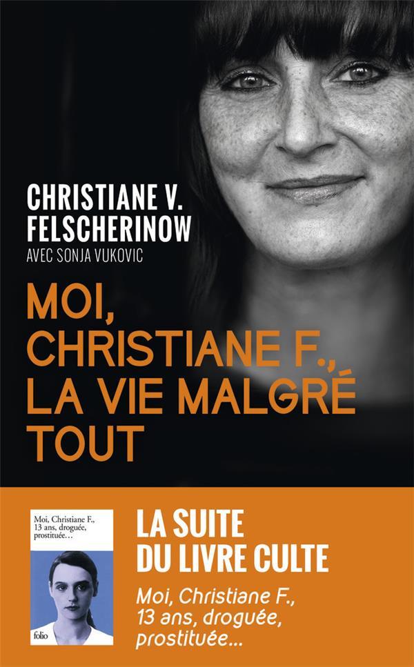 MOI, CHRISTIANE F., LA VIE MALGRE TOUT