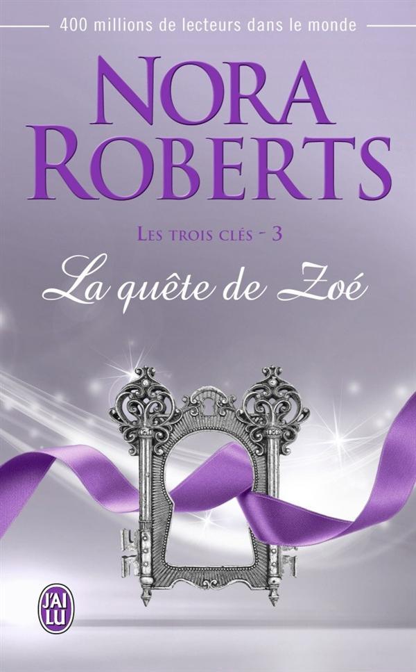 LA QUETE DE ZOE - LES TROIS CLES - T3