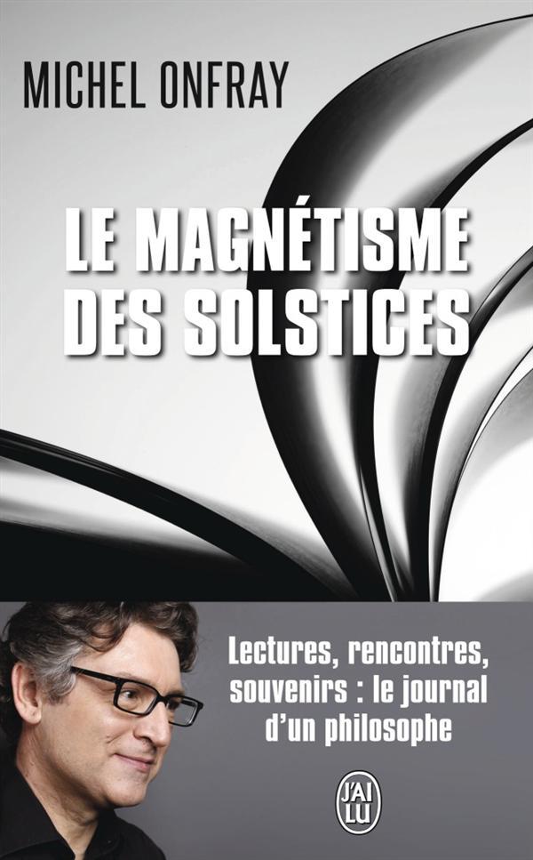 LE MAGNETISME DES SOLSTICES