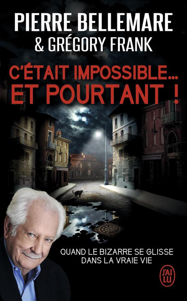 C'ETAIT IMPOSSIBLE ! ET POURTANT