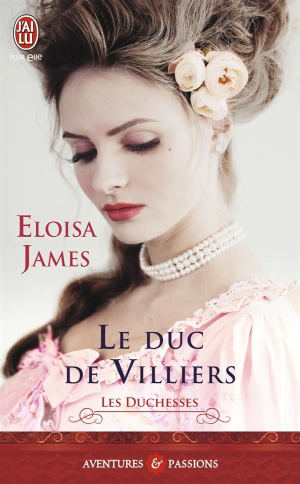 LE DUC DE VILLIERS - LES DUCHESSES - T6