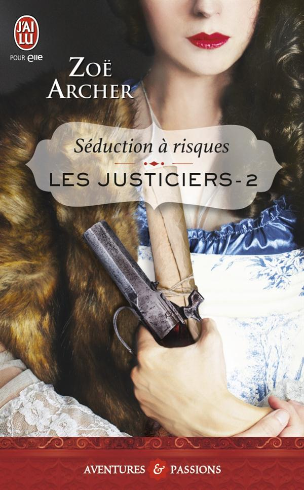 SEDUCTION A RISQUES - LES JUSTICIERS - T2