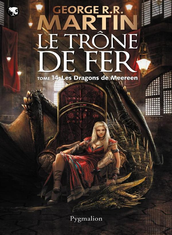 LE TRONE DE FER T14 - LES DRAGONS DE MEEREEN
