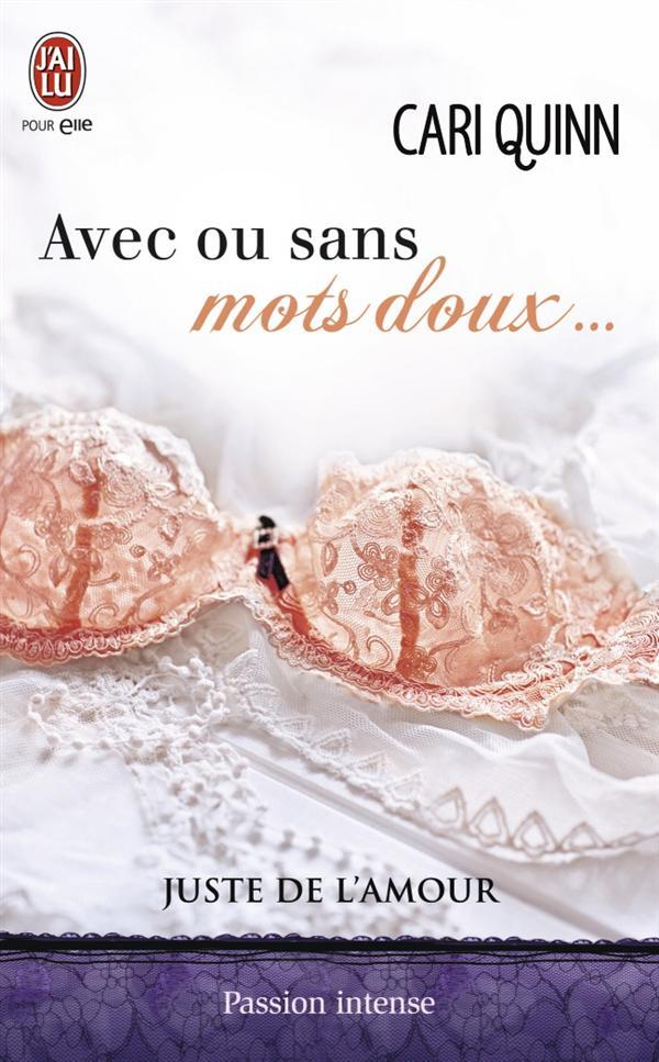 AVEC OU SANS MOTS DOUX  - JUSTE DE L'AMOUR - T2