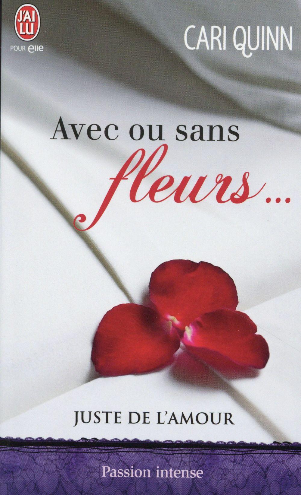 AVEC OU SANS FLEURS  - JUSTE DE L'AMOUR - T1