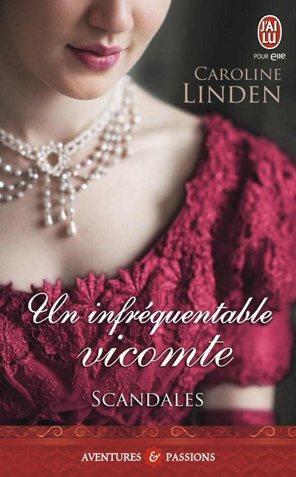 SCANDALES - 1 - UN INFREQUENTABLE VICOMTE