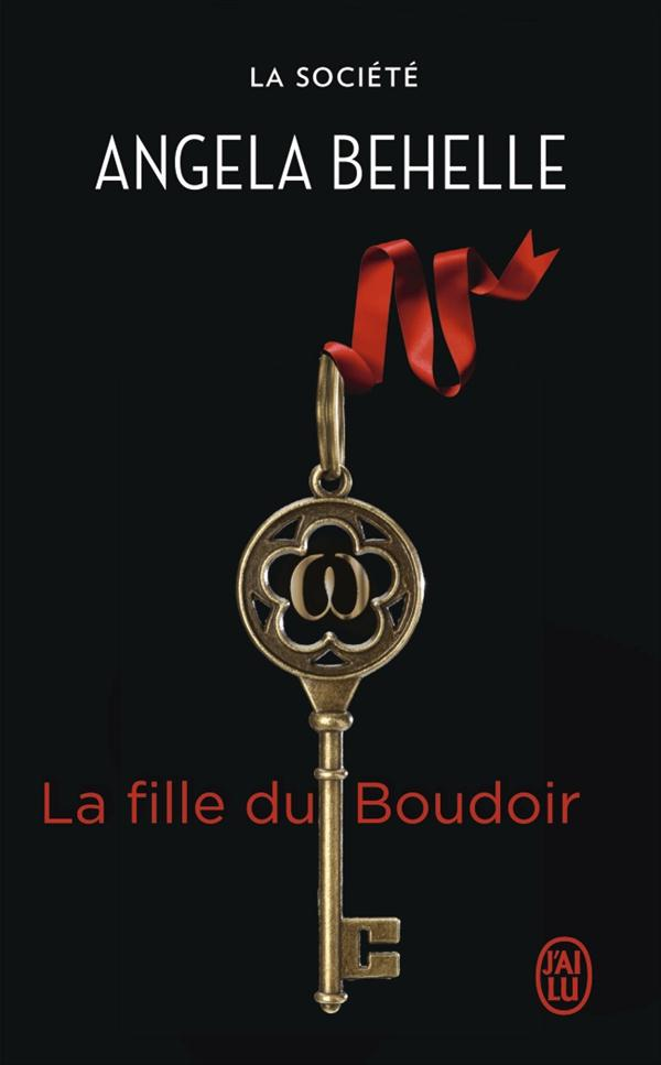 LA FILLE DU BOUDOIR - LA SOCIETE - T6
