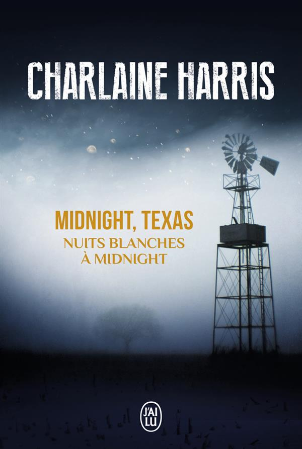 NUITS BLANCHES A MIDNIGHT - MIDNIGHT, TEXAS - T3
