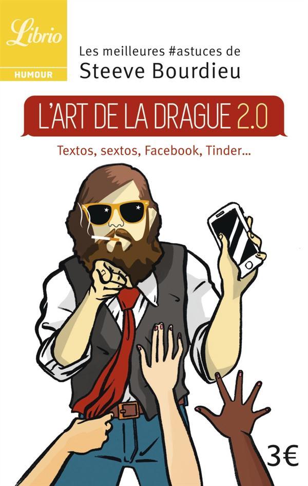 L'ART DE LA DRAGUE 2.0