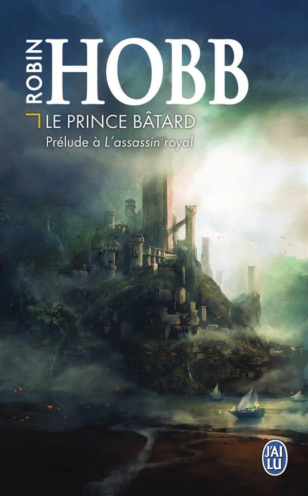 LE PRINCE BATARD - PRELUDE A L'ASSASSIN ROYAL