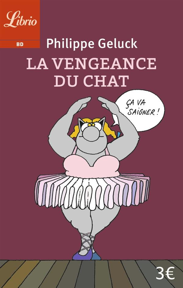 LA VENGEANCE DU CHAT (NE)