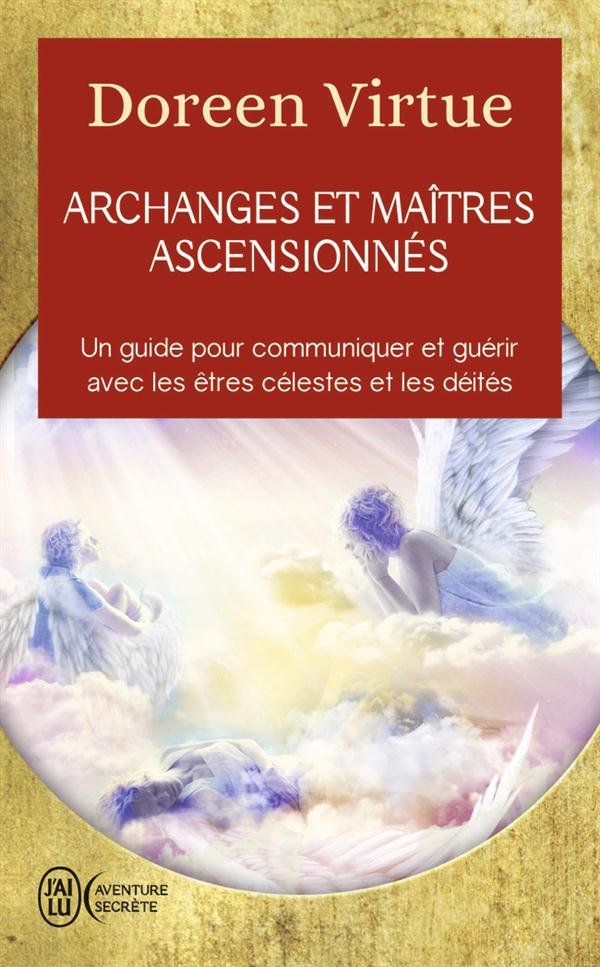 ARCHANGES ET MAITRES ASCENSIONNES