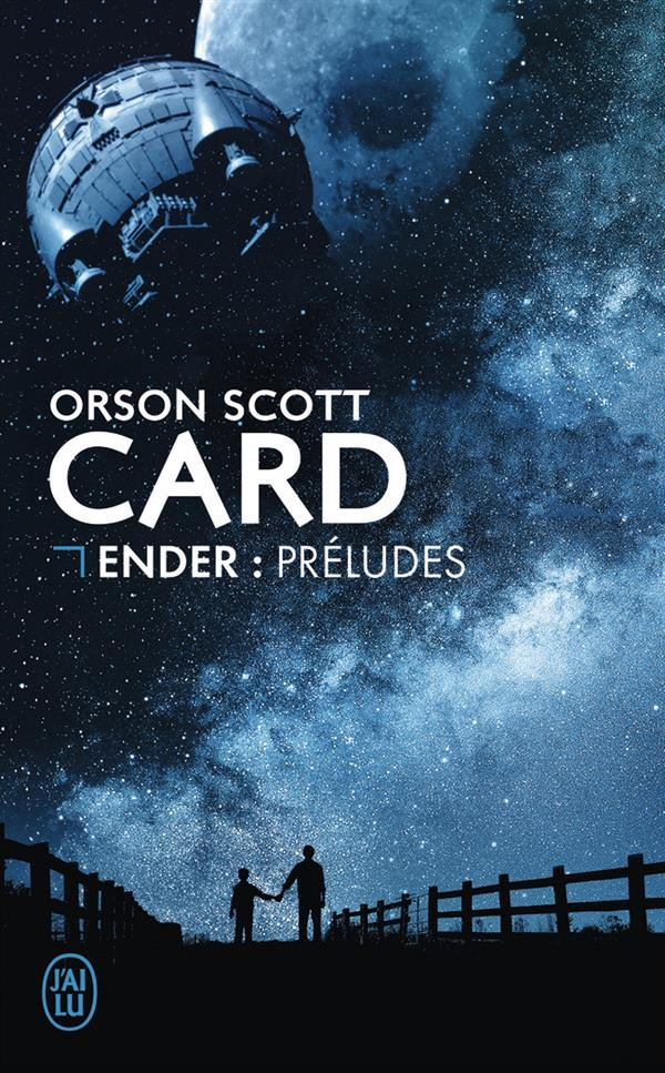 ENDER : PRELUDES - SCIENCE-FICTION - T11604