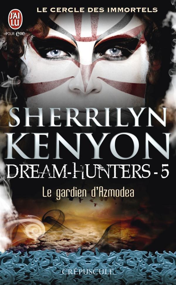 LE CERCLE DES IMMORTELS - DREAM-HUNTERS - 5 - LE GARDIEN D'AZMODEA