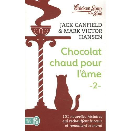 CHOCOLAT CHAUD POUR L'AME - 2