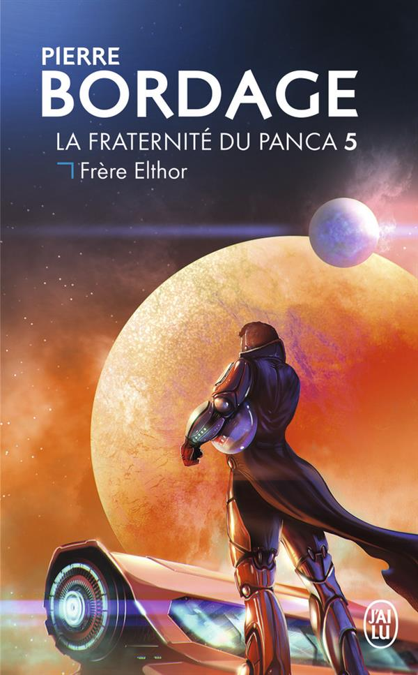 FRERE ELTHOR - LA FRATERNITE DU PANCA - T5
