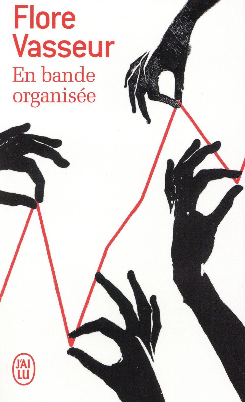 EN BANDE ORGANISEE - LITTERATURE FRANCAISE - T11043