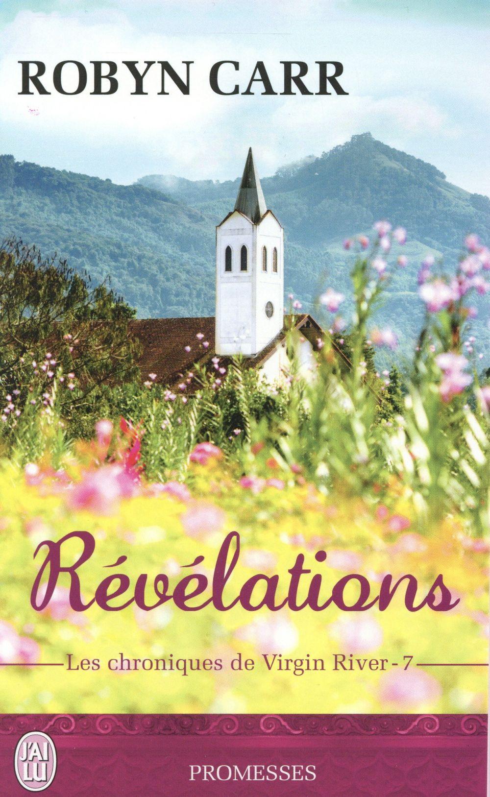 LES CHRONIQUES DE VIRGIN RIVER  - 7 - REVELATIONS